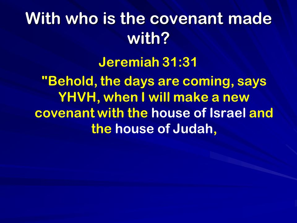 With who is the covenant made with.