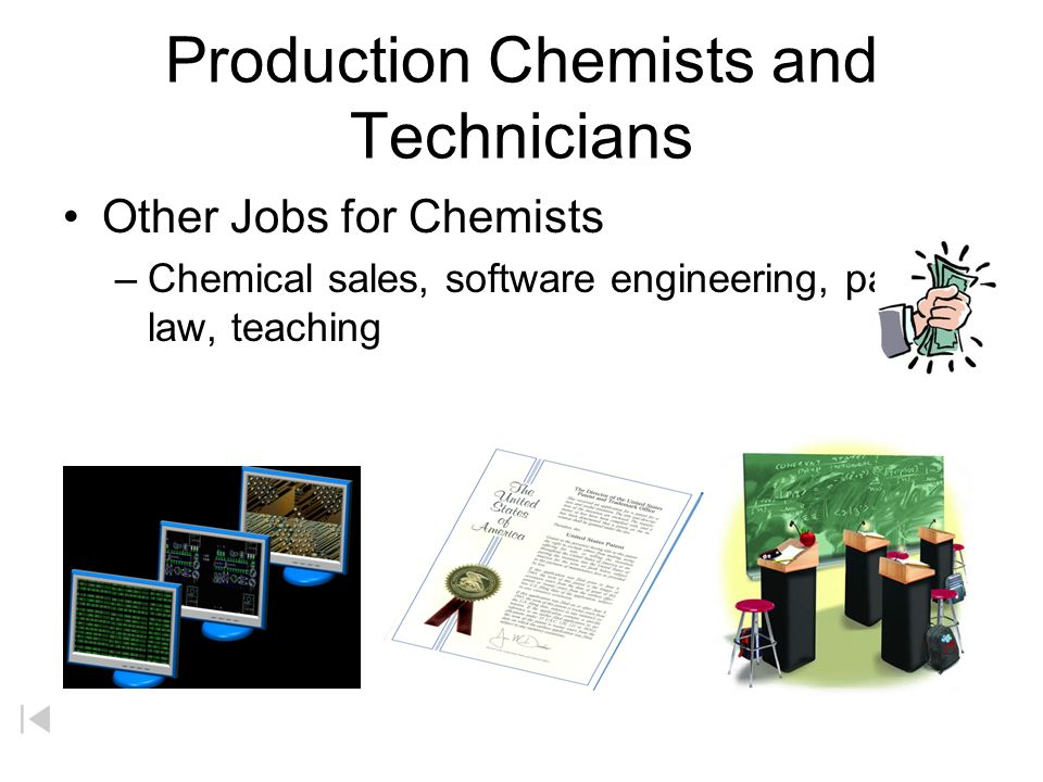 A Career in the Field of Chemistry Research Chemist Chemist who works in Development
