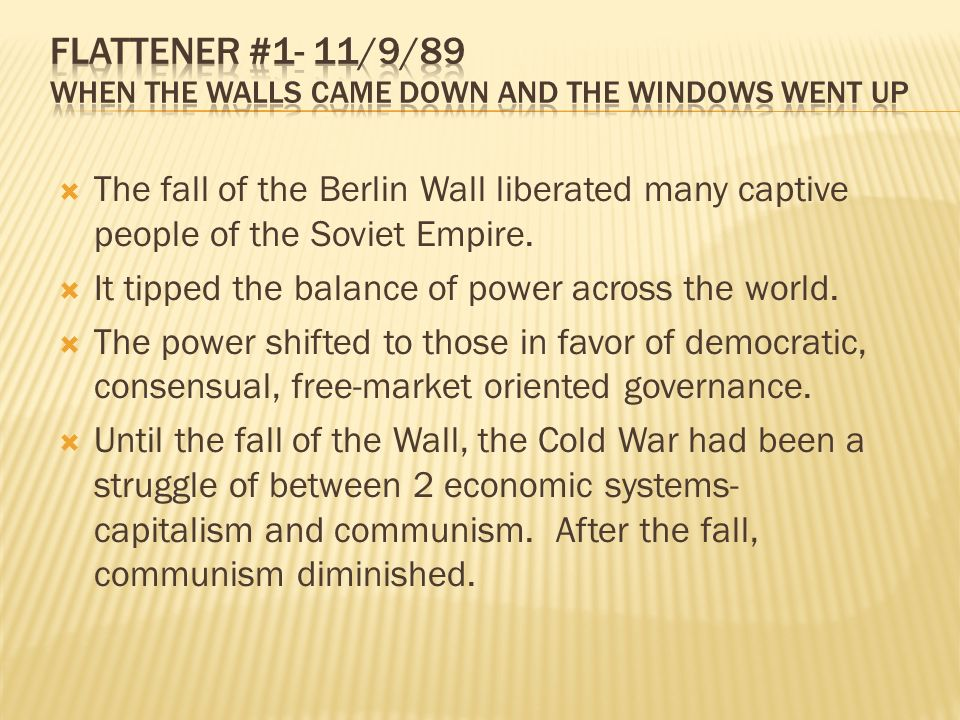 The fall of the Berlin Wall liberated many captive people of the Soviet Empire.