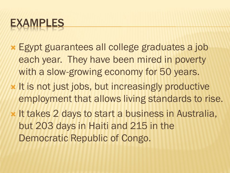 Egypt guarantees all college graduates a job each year.
