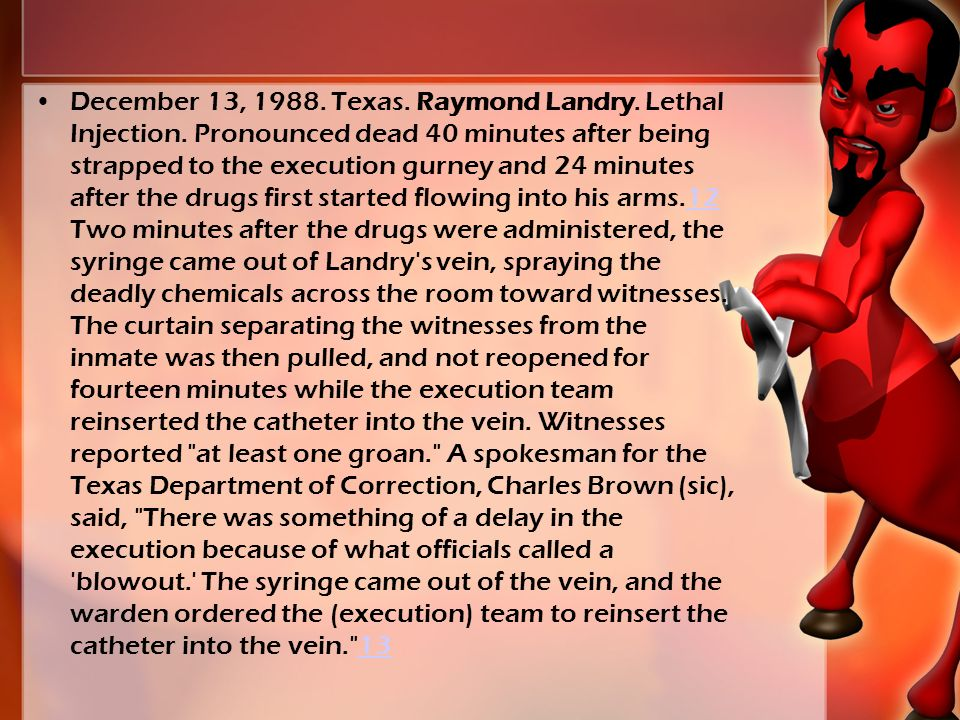 December 13, 1988. Texas. Raymond Landry. Lethal Injection.