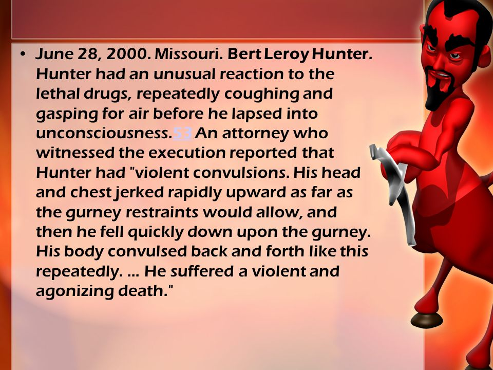 June 28, 2000. Missouri. Bert Leroy Hunter.