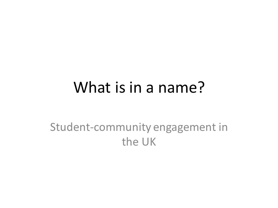 What is in a name Student-community engagement in the UK