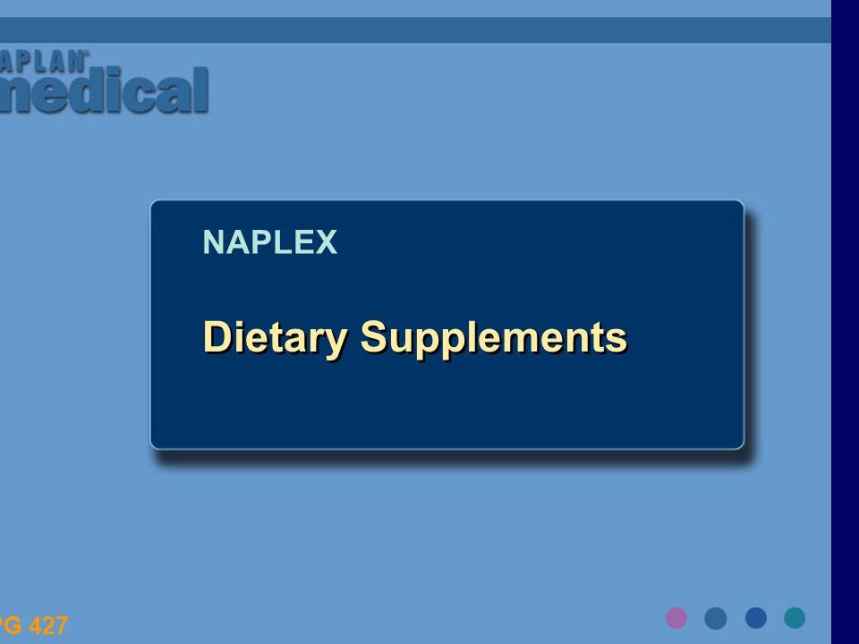 Dietary Supplements NAPLEX PG 427