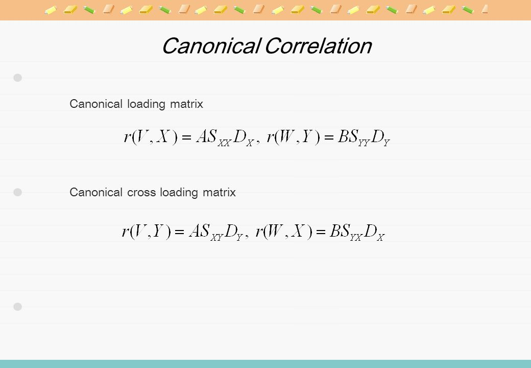 Canonical loading matrix Canonical cross loading matrix