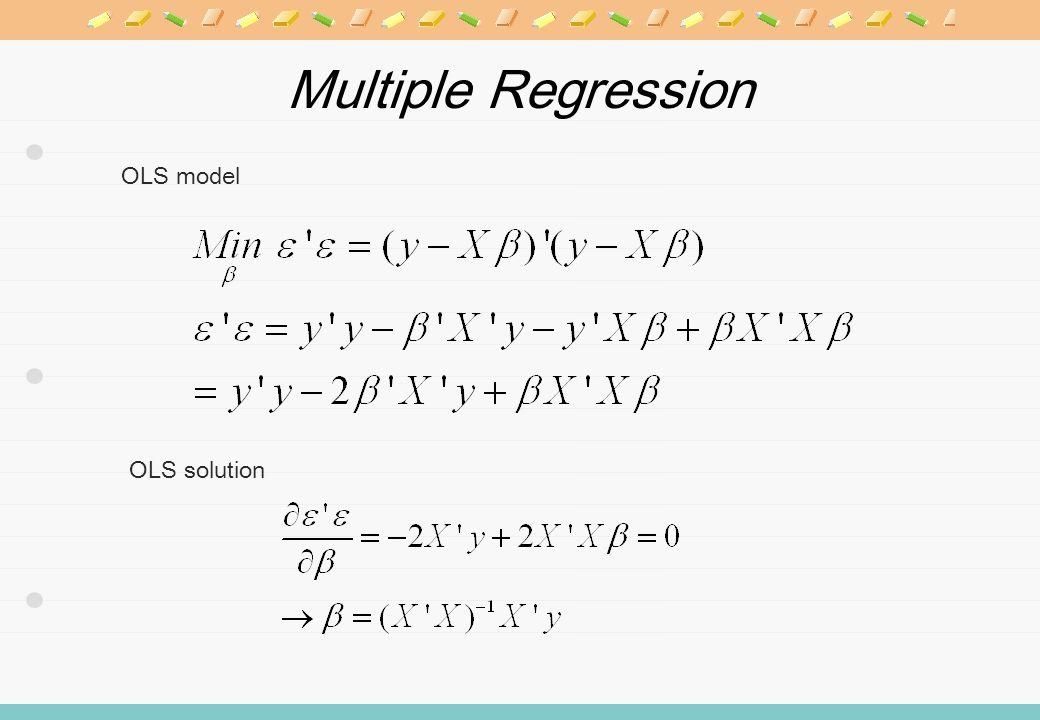 Multiple Regression OLS model OLS solution