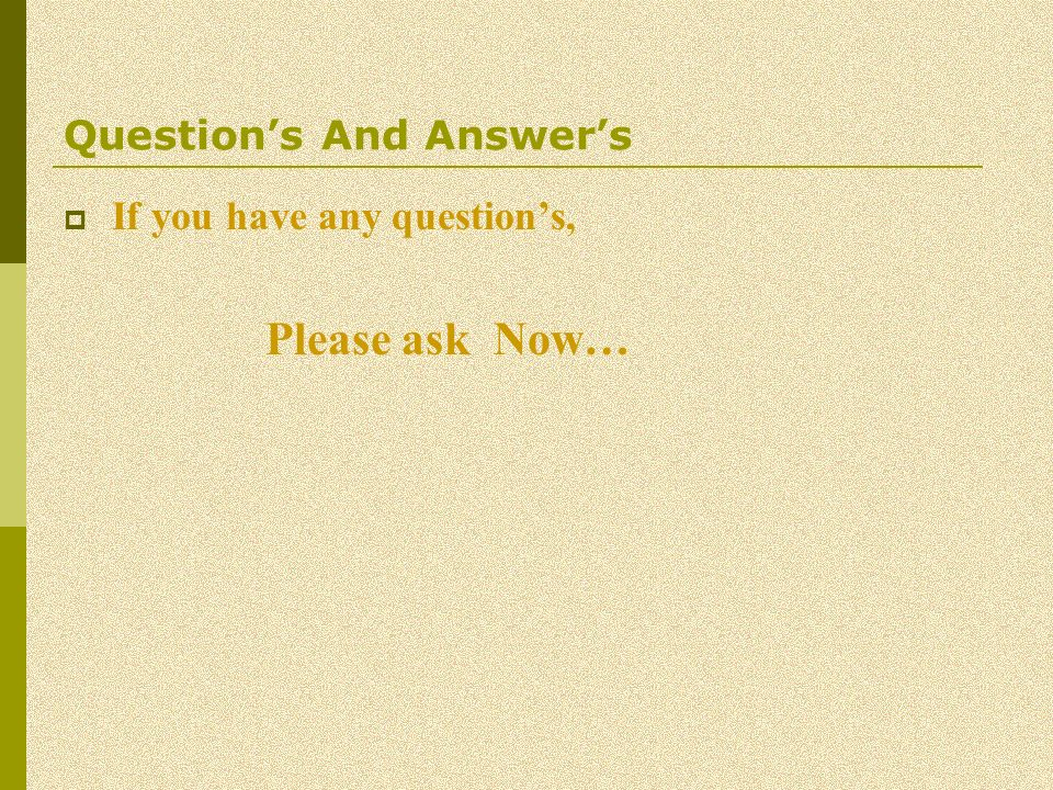 Questions And Answers If you have any questions, Please ask Now…