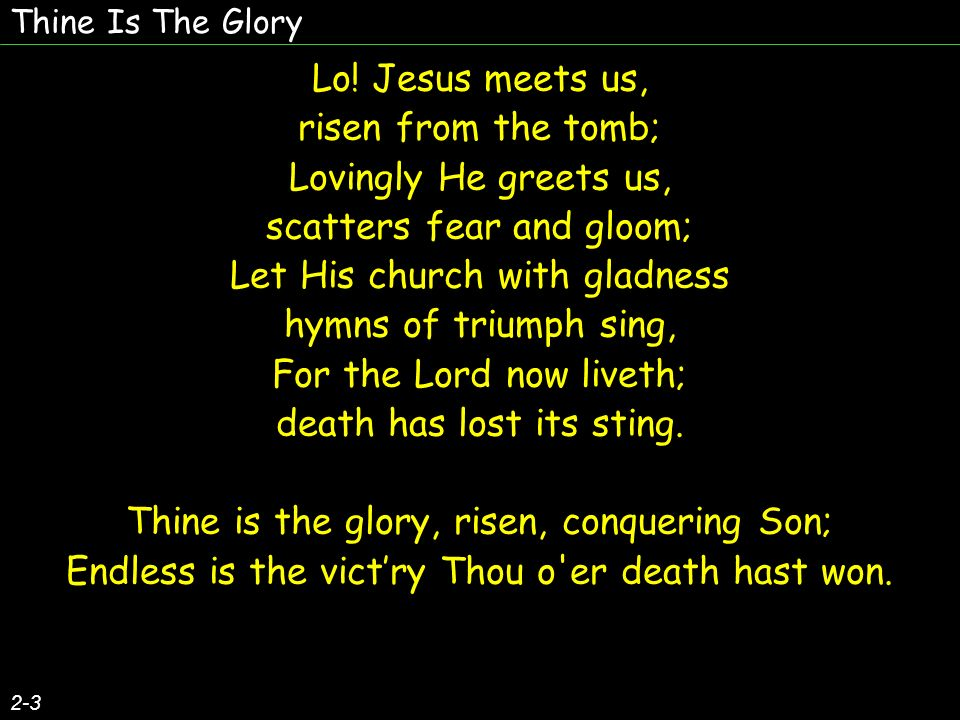 Thine Is The Glory 2-3 Lo.