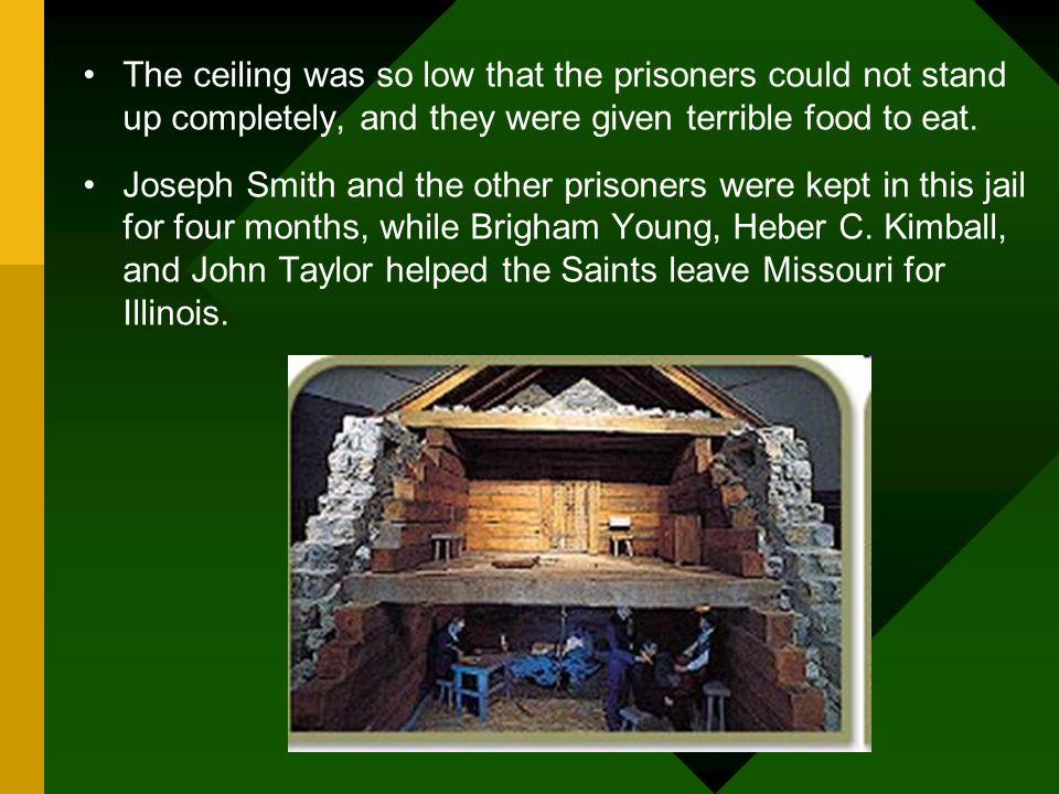 The ceiling was so low that the prisoners could not stand up completely, and they were given terrible food to eat.