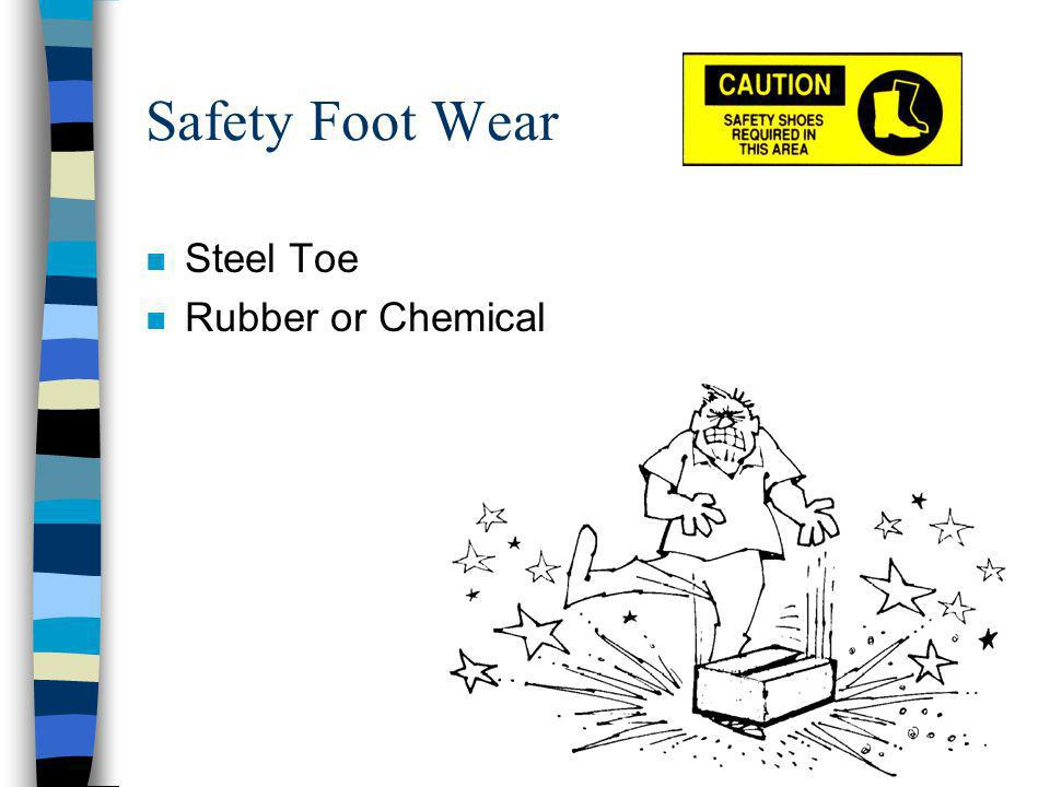 Safety Foot Wear n Steel Toe n Rubber or Chemical