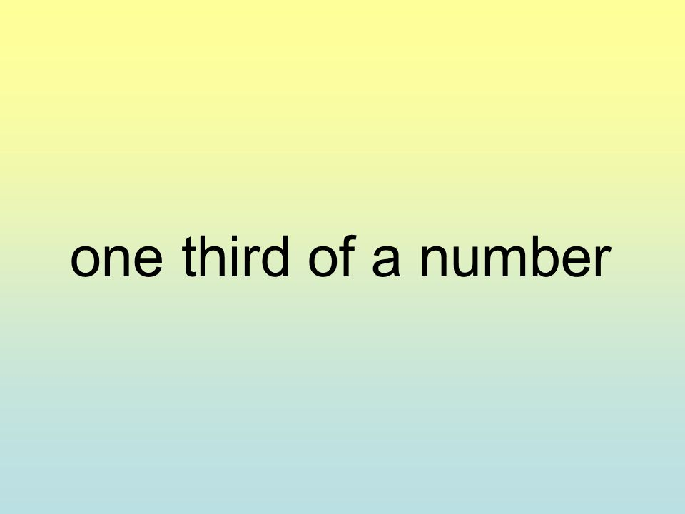 one third of a number