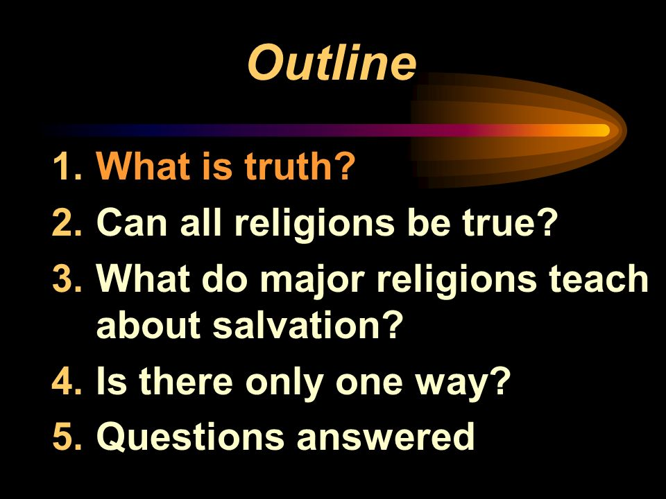 Is There Only One Way? by Dr. Norman Geisler Are All Religions True?