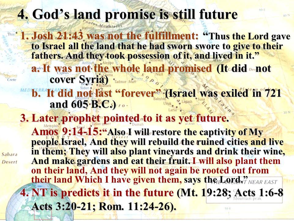 4. Gods land promise is still future 1.