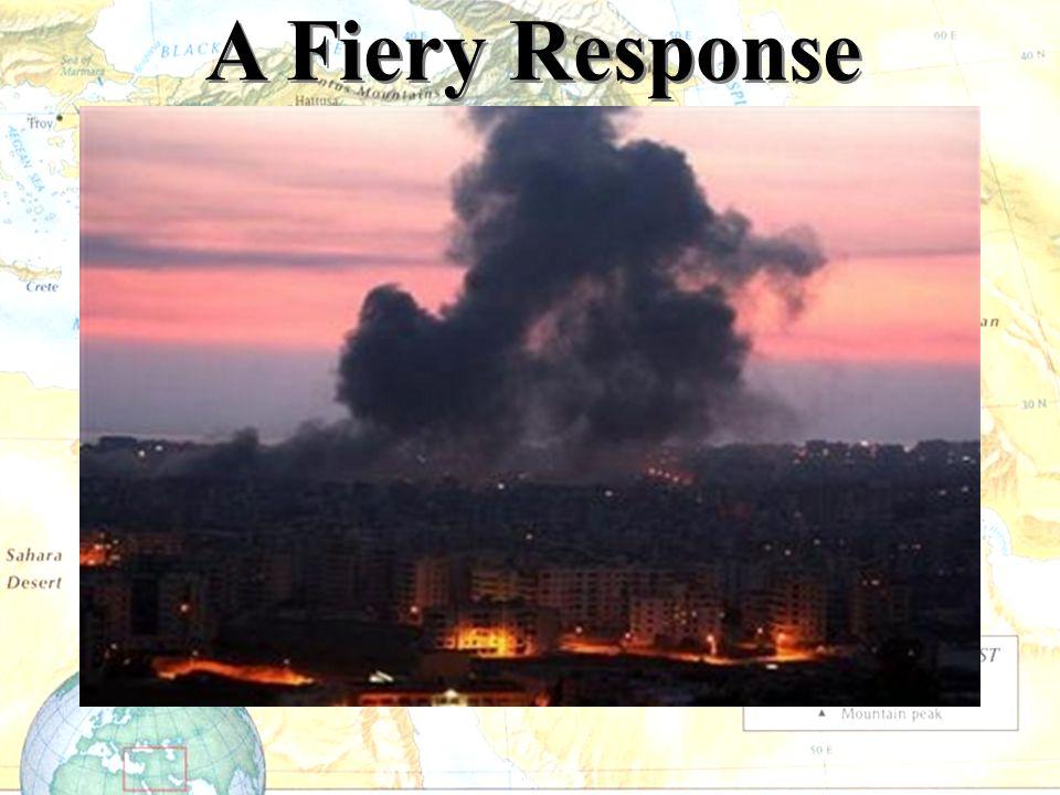 A Fiery Response