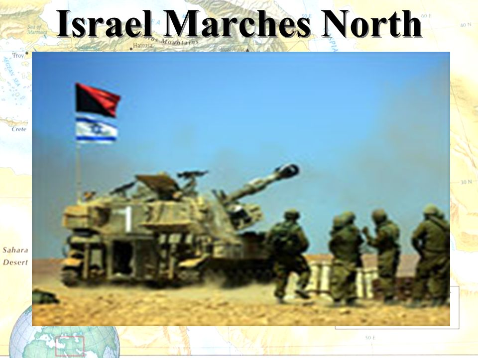 Israel Marches North