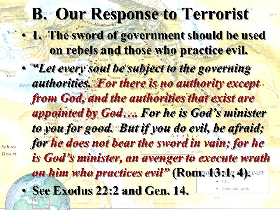 B. Our Response to Terrorist 1.