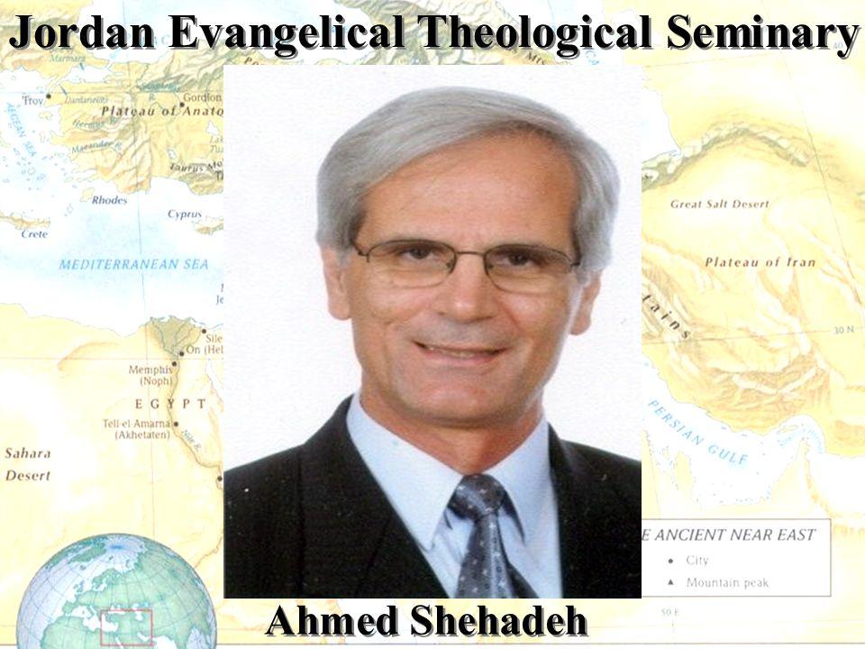Jordan Evangelical Theological Seminary Ahmed Shehadeh