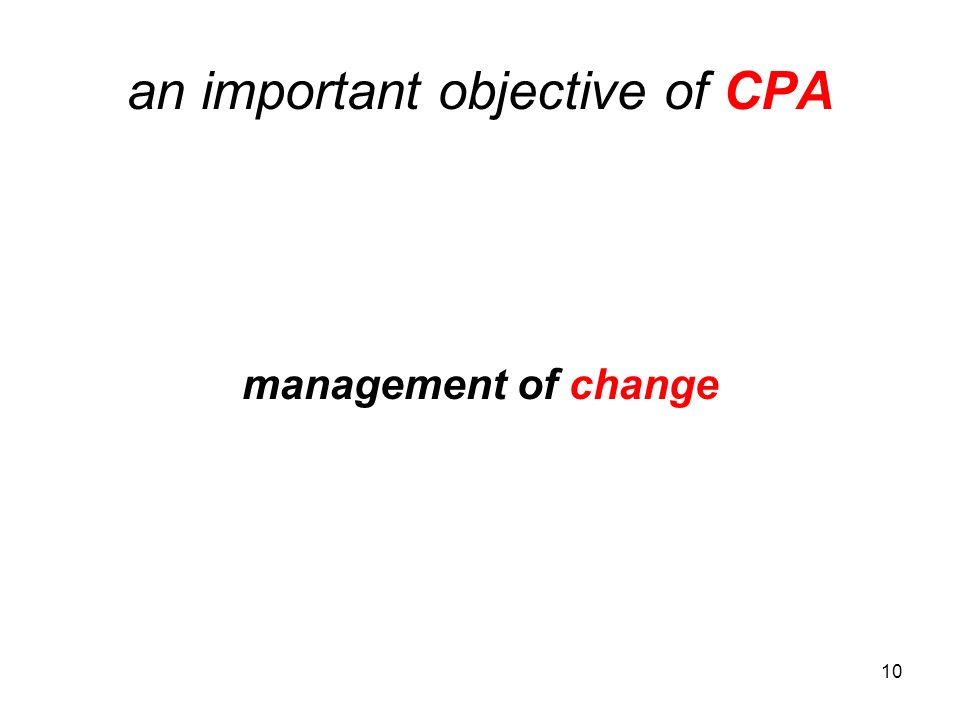 10 an important objective of CPA management of change