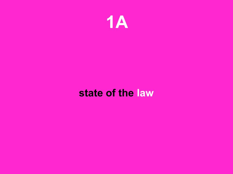 1A state of the law