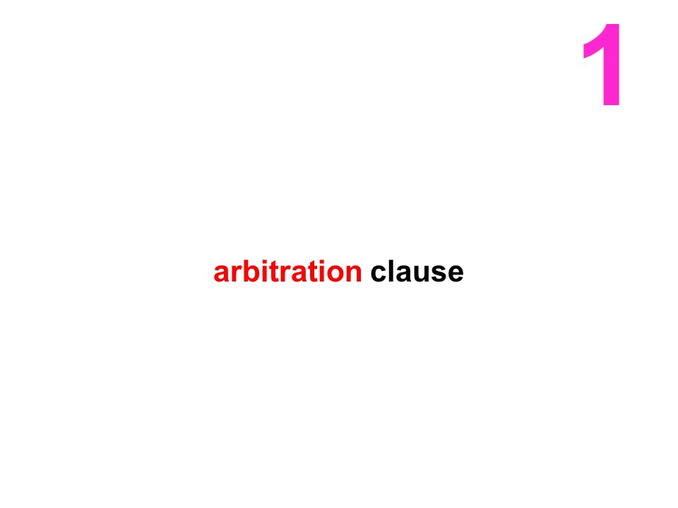 1 arbitration clause