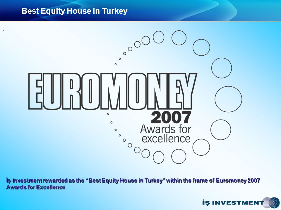Best Equity House in Turkey.