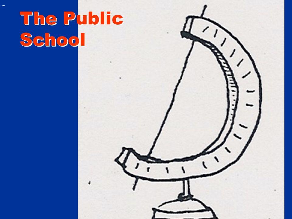 ~ The Public School The Public School