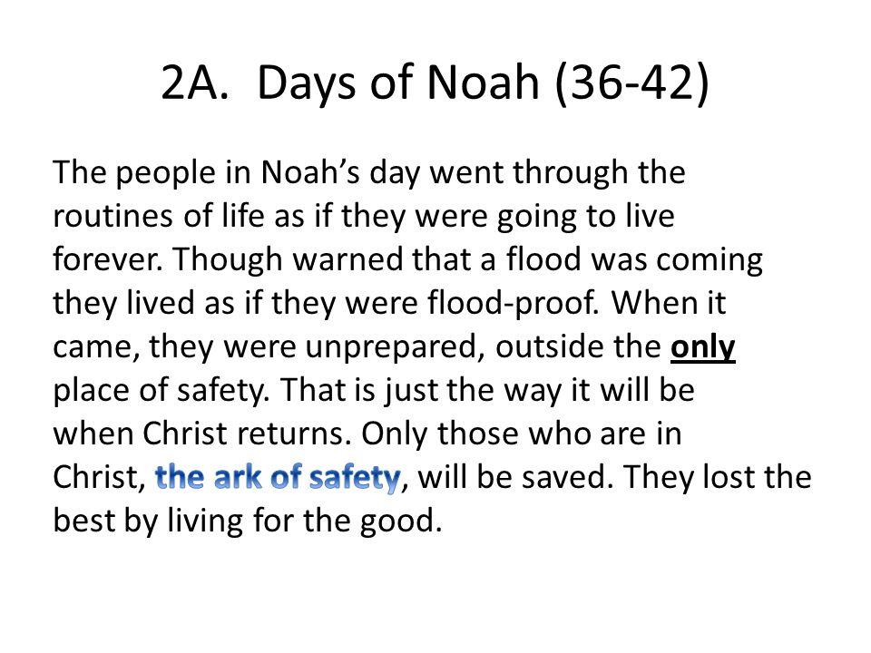 2A. Days of Noah (36-42)