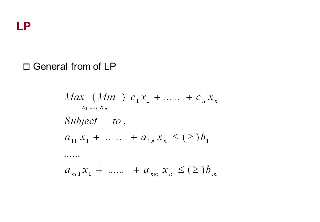 LP o General from of LP