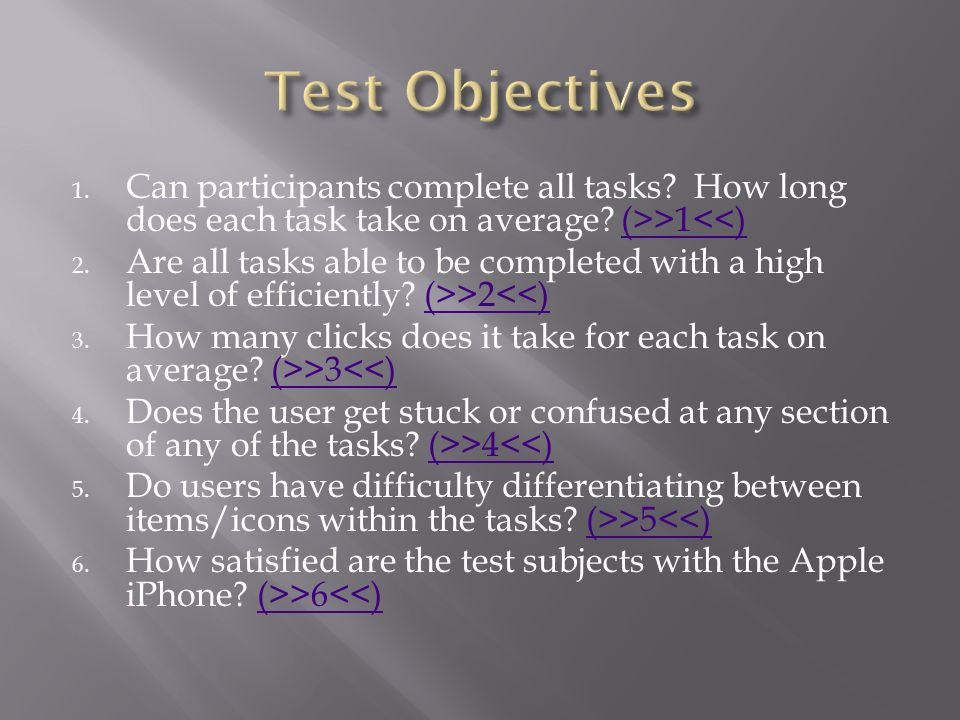 Included note taking and time reporting on each task The test monitor remained out of the test subject(s) line of sight for the duration of the usabil