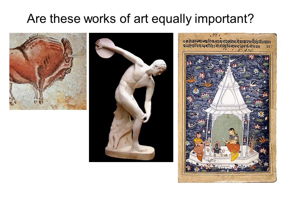 Are these works of art equally important