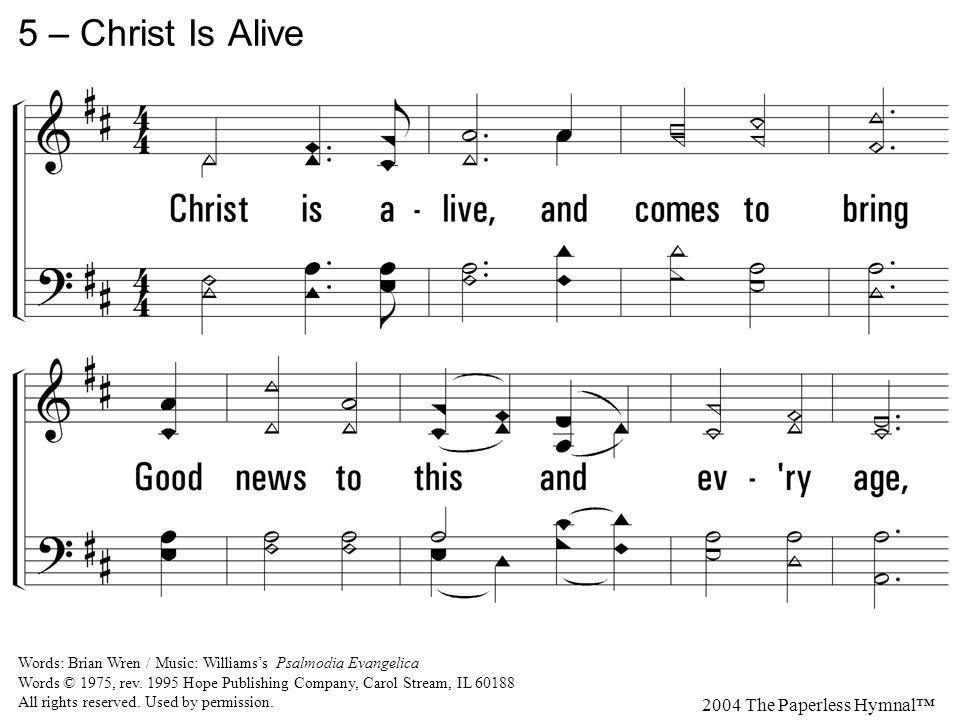 5 – Christ Is Alive 2004 The Paperless Hymnal
