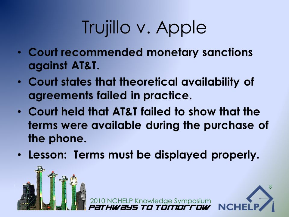 Trujillo v. Apple Court recommended monetary sanctions against AT&T. Court states that theoretical availability of agreements failed in practice. Cour