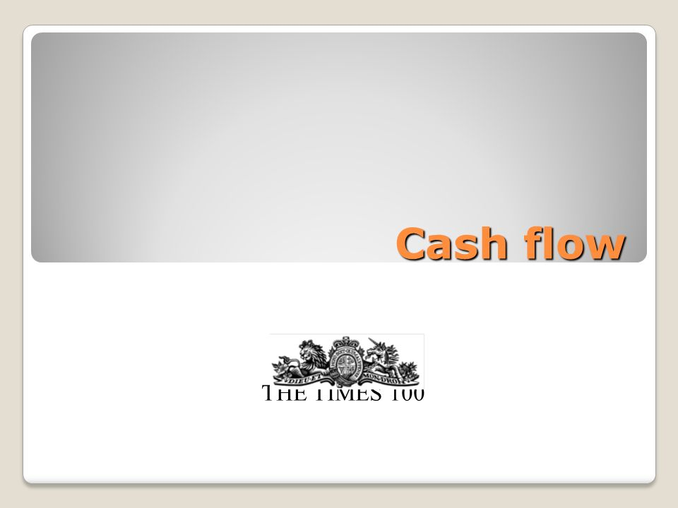 Cash flow THE TIMES 100
