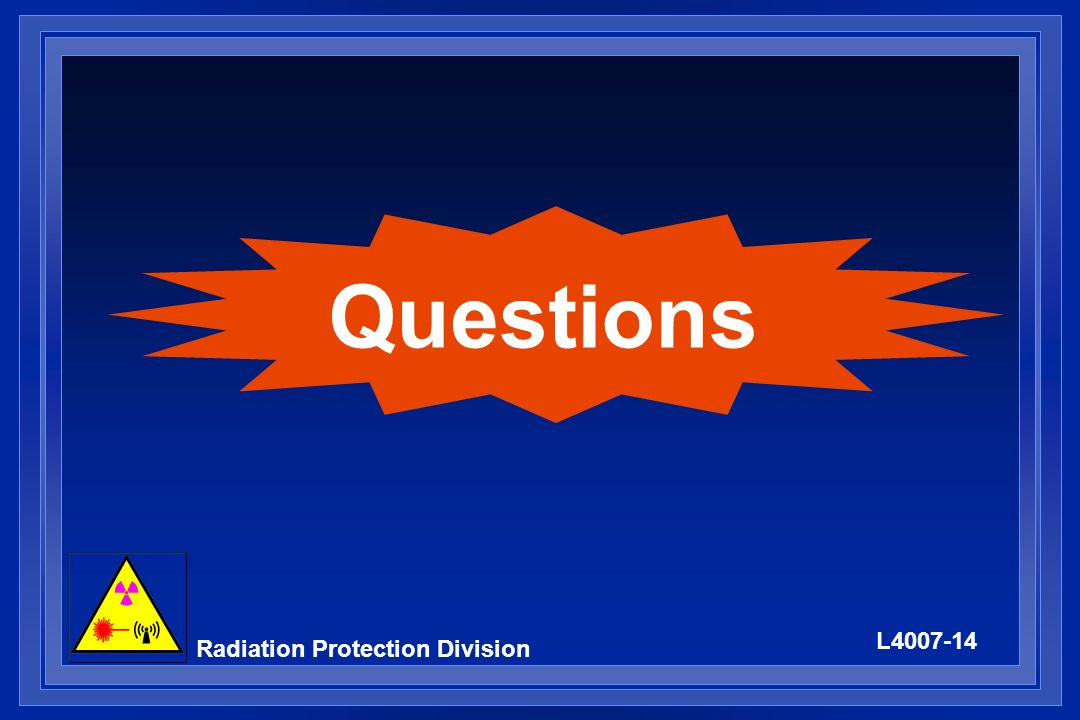 L4007-14 Radiation Protection Division Questions