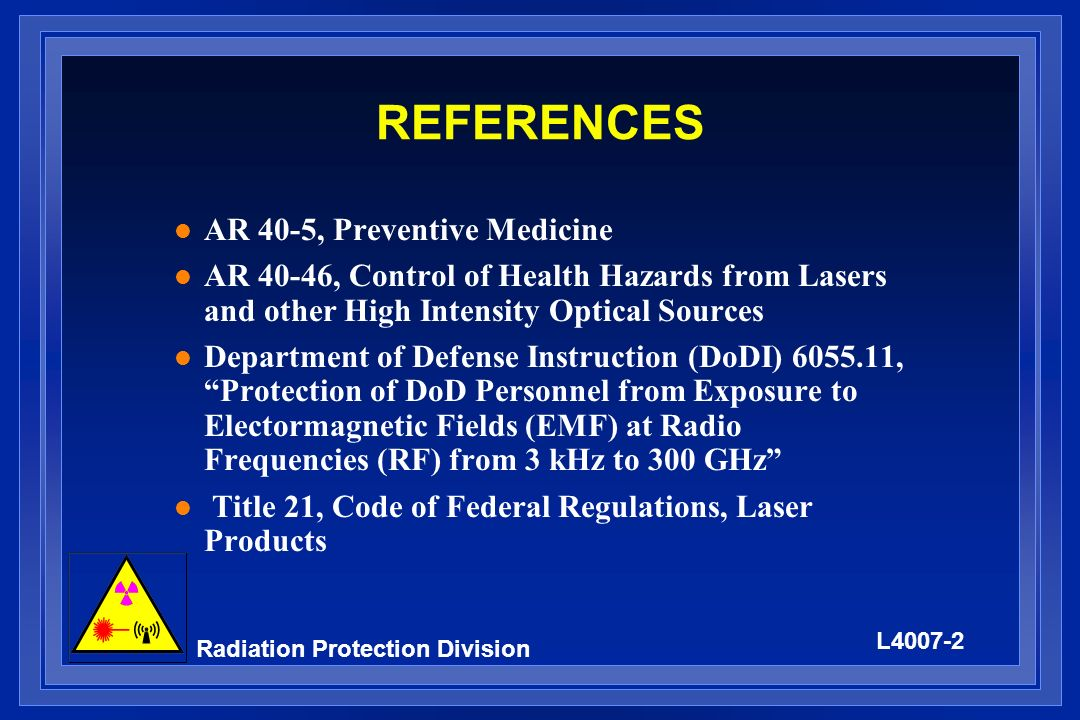 L4007-3 Radiation Protection Division Outline l Ionizing vs.