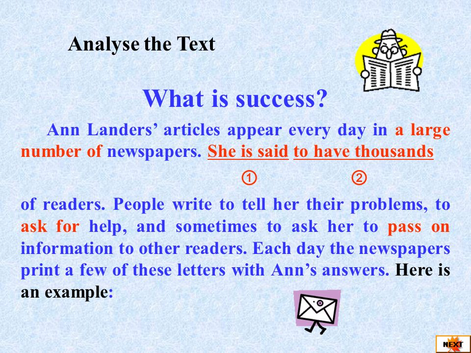 Aims 1 Read and understand the text. Language points: She is said… I wish that 2 Discuss and state your opinion about success simply. Grammar: the use