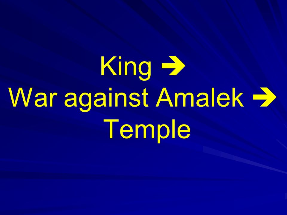 King War against Amalek Temple