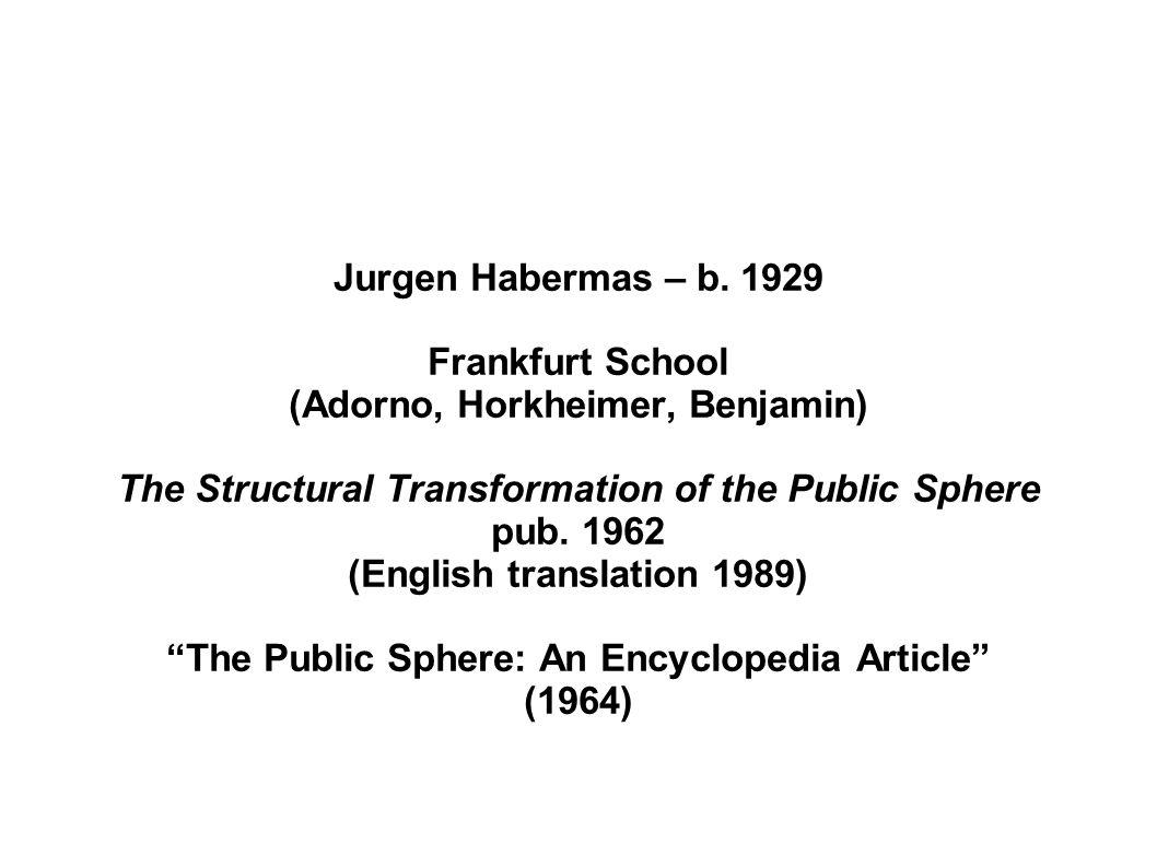 Jurgen Habermas – b.