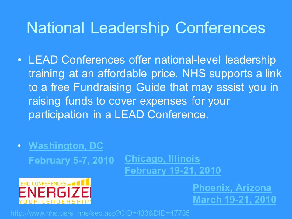 National Leadership Conferences LEAD Conferences offer national-level leadership training at an affordable price.