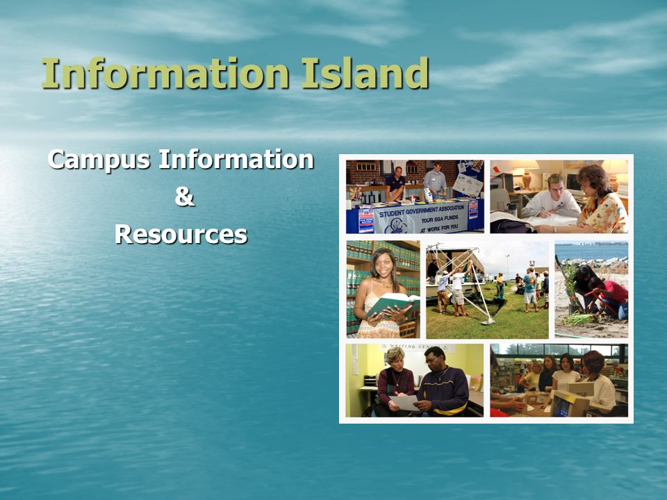 Information Island Campus Information &Resources