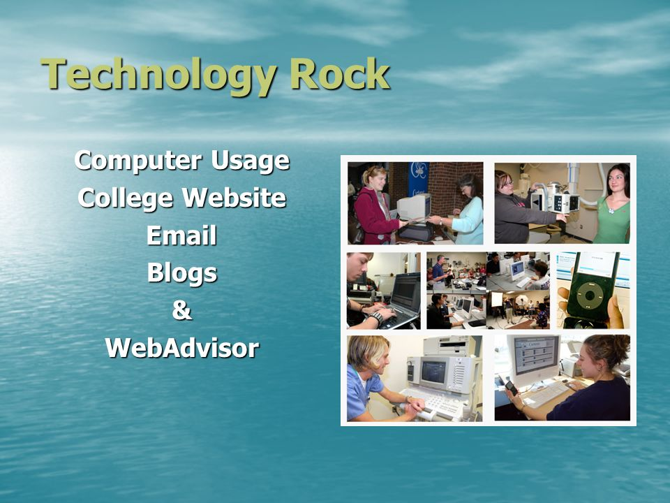 Technology Rock Computer Usage College Website EmailBlogs&WebAdvisor