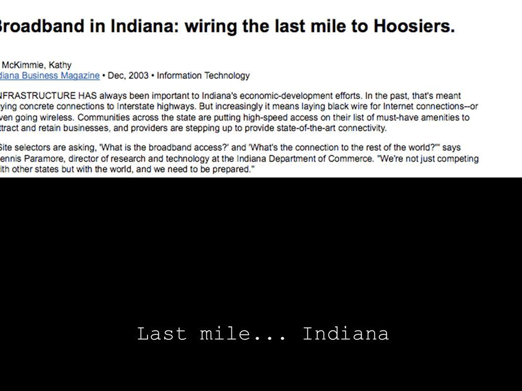 Last mile... Indiana