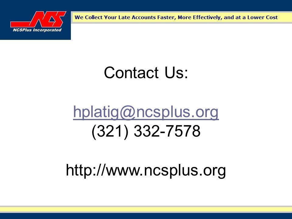 Contact Us: hplatig@ncsplus.org (321) 332-7578 http://www.ncsplus.org