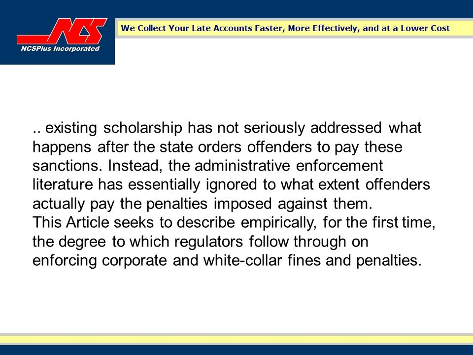 …Administrative agencies never collect the vast brunt of regulatory and criminal penalties.