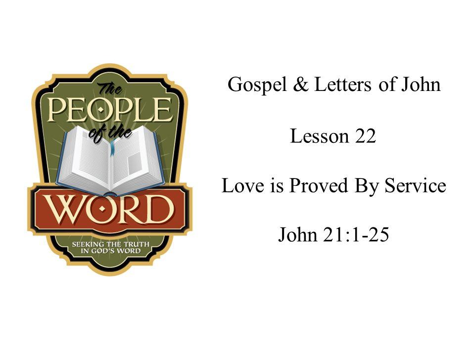 John 21:16: Again Jesus said,Simon son of John, do you truly love me.