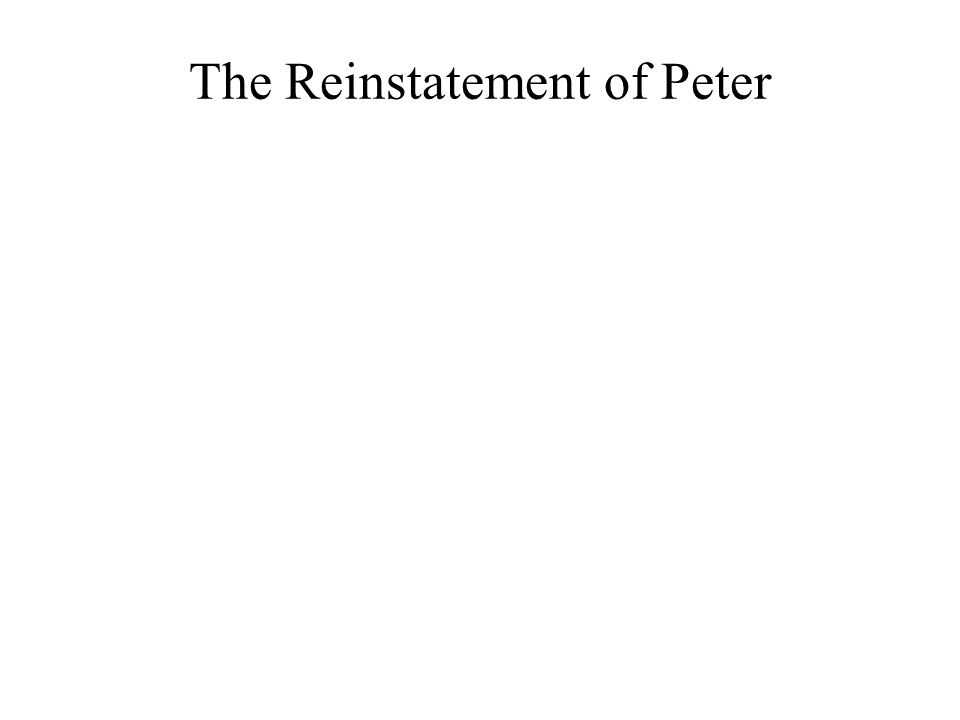 The Reinstatement of Peter