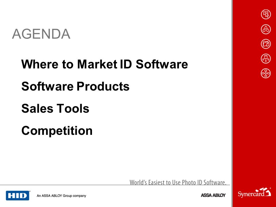 AGENDA Where to Market ID Software Software Products Sales Tools Competition