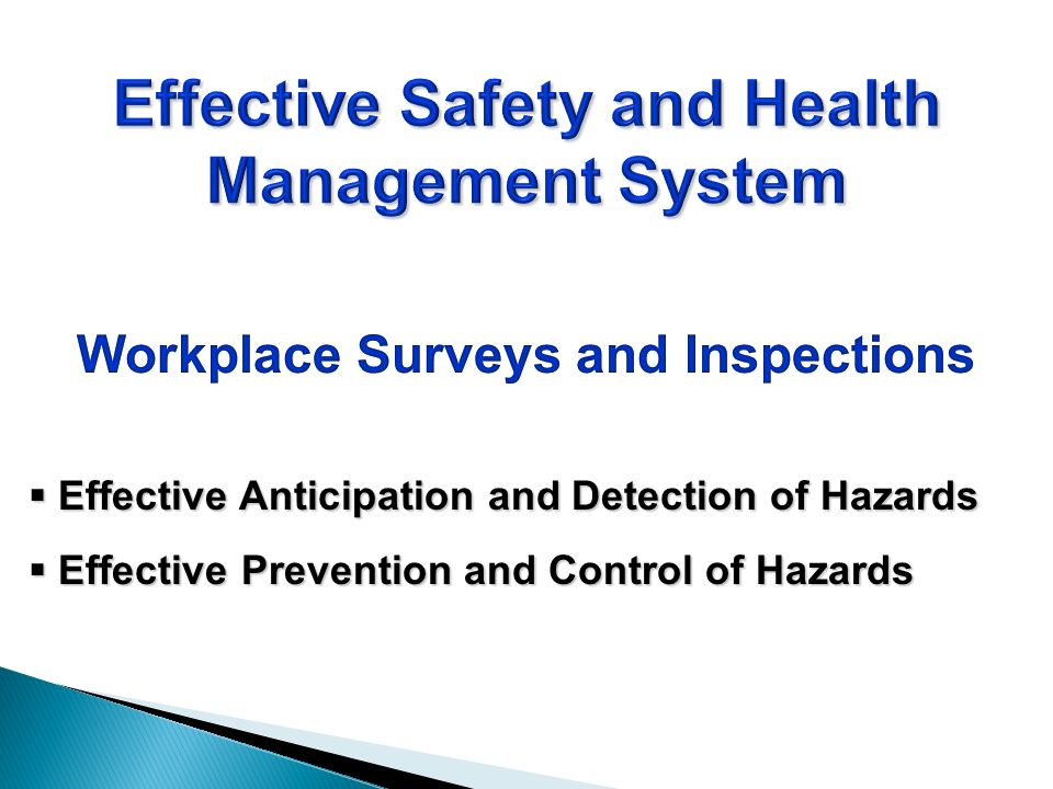 Effective Anticipation and Detection of Hazards Effective Anticipation and Detection of Hazards Effective Prevention and Control of Hazards Effective Prevention and Control of Hazards