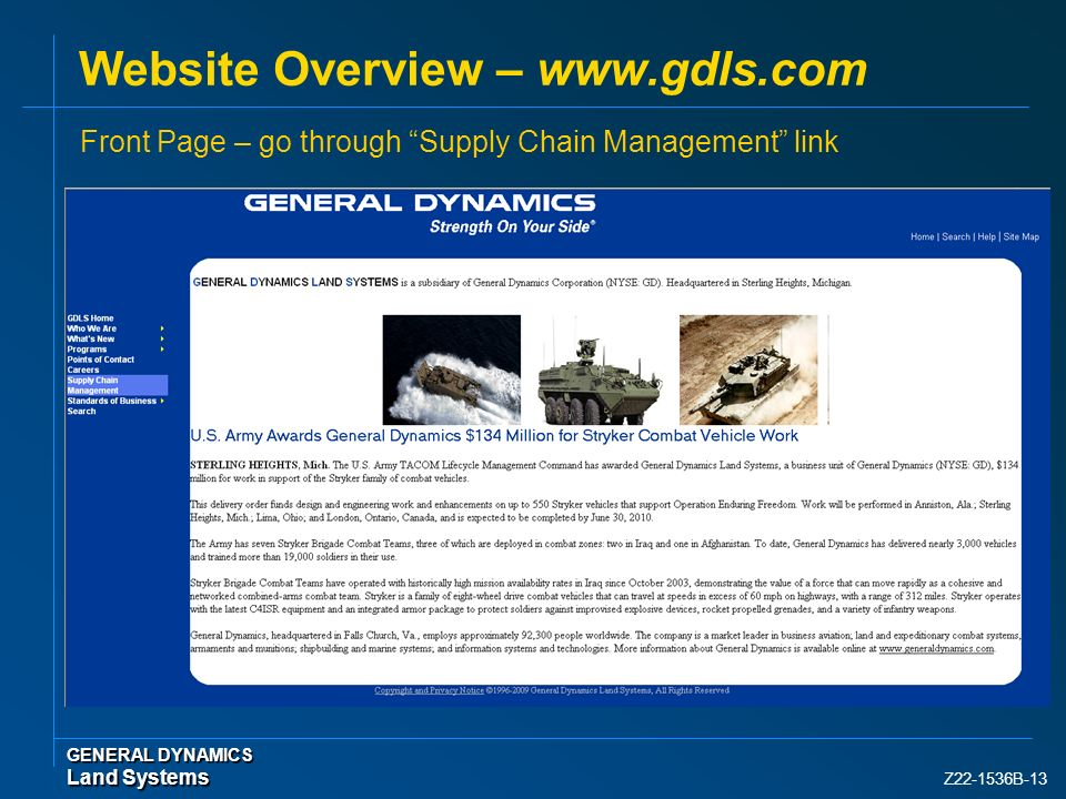 Z22-1536B-13 Website Overview – www.gdls.com GENERAL DYNAMICS Land Systems Front Page – go through Supply Chain Management link