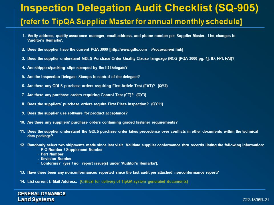 Z22-1536B-21 Inspection Delegation Audit Checklist (SQ-905) [refer to TipQA Supplier Master for annual monthly schedule] 1. Verify address, quality as